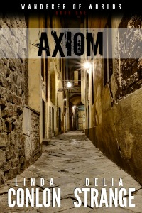 Axiom: Wanderer of Worlds Book 1